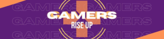 Gamers Rise Up – a special dialogue
