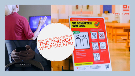 Indigitous PULSE - How to be involved with your church while isolated